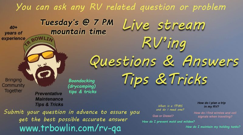 Live Stream RV'ing Questions & Answers